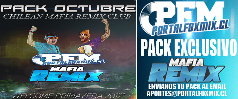 "4904: Pack Octubre Chilean Mafia Remix Club ""Welcome Primavera"" 2012"