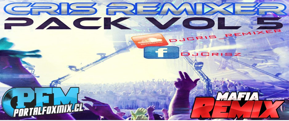 5108: Pack Vol.5 Cris Remixer (15 Track)