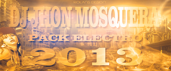 5123: Pack Electronica 2013 Vol 1 By Dj Jhon Mosquera (22 Hits)