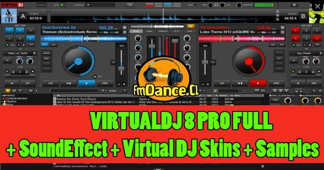 Virtual Dj 8.0.1910.765 Pro Multilingual FULL + SoundEffect + Virtual DJ Skins + Samples (Windows)