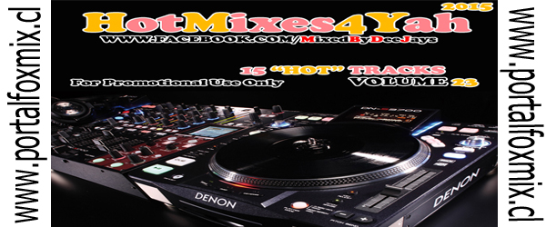 OUT NOW:: VA-Hot Mixes 4 Yah! #23 (2015)