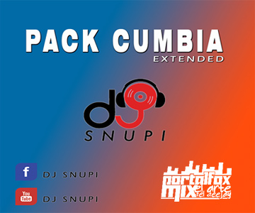 PACK CUMBIAS EXTENDED (BY.D'J SNUPI)