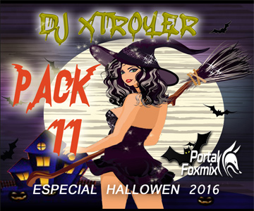 """PACK VOL.11 (BY.D'j Xtroyer """"Especial Hallowen"""")"""