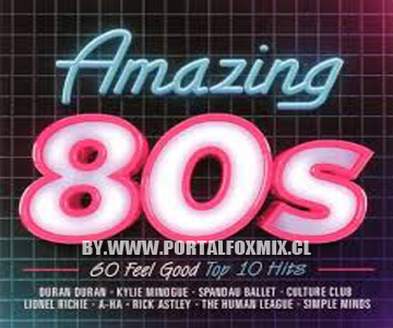 VA-Amazing 80's BY.WWW.PORTALFOXMIX.CL