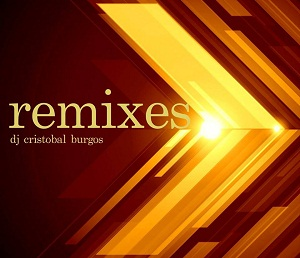 REMIXES 2017 DJ CRISTOBAL BURGOS