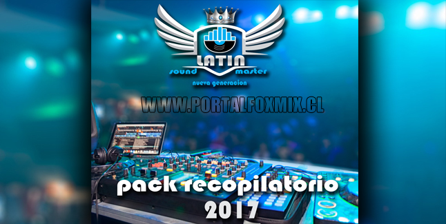 Pack Recopilatorio Latin Sound Master 1 (ByGioReynaDj)