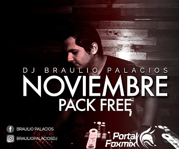 pack remix nov by dj braulio palacios