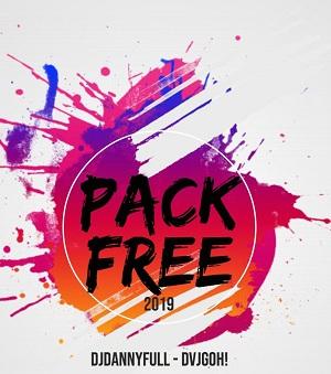 PACK FREE 2019 – DJDANNYFULL – DVJGOH!