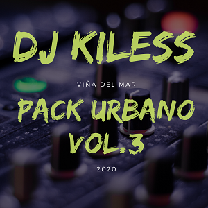 PACK URBANO VOL.3 – DJ KILESS