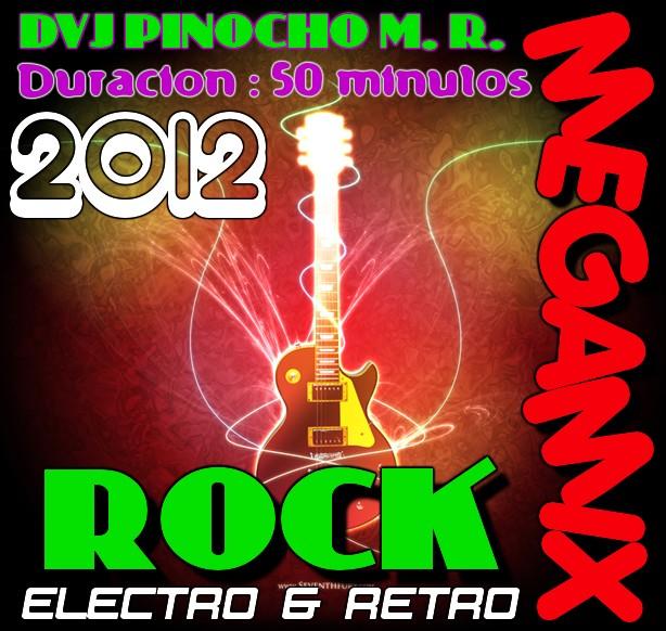 4886: MIX ELECTRO RETRO ROCK en vivo DVJ Pinocho M. R.