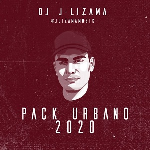 PACK URBANO 2020 By DJ J-LIZAMA