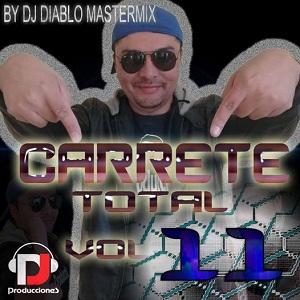 Carrete Total vol. 11 (Dj Diablo Mastermix)